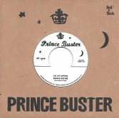 Prince Buster - All My Loving / You Don't Know (Prince Buster / Rock A Shacka) 7""